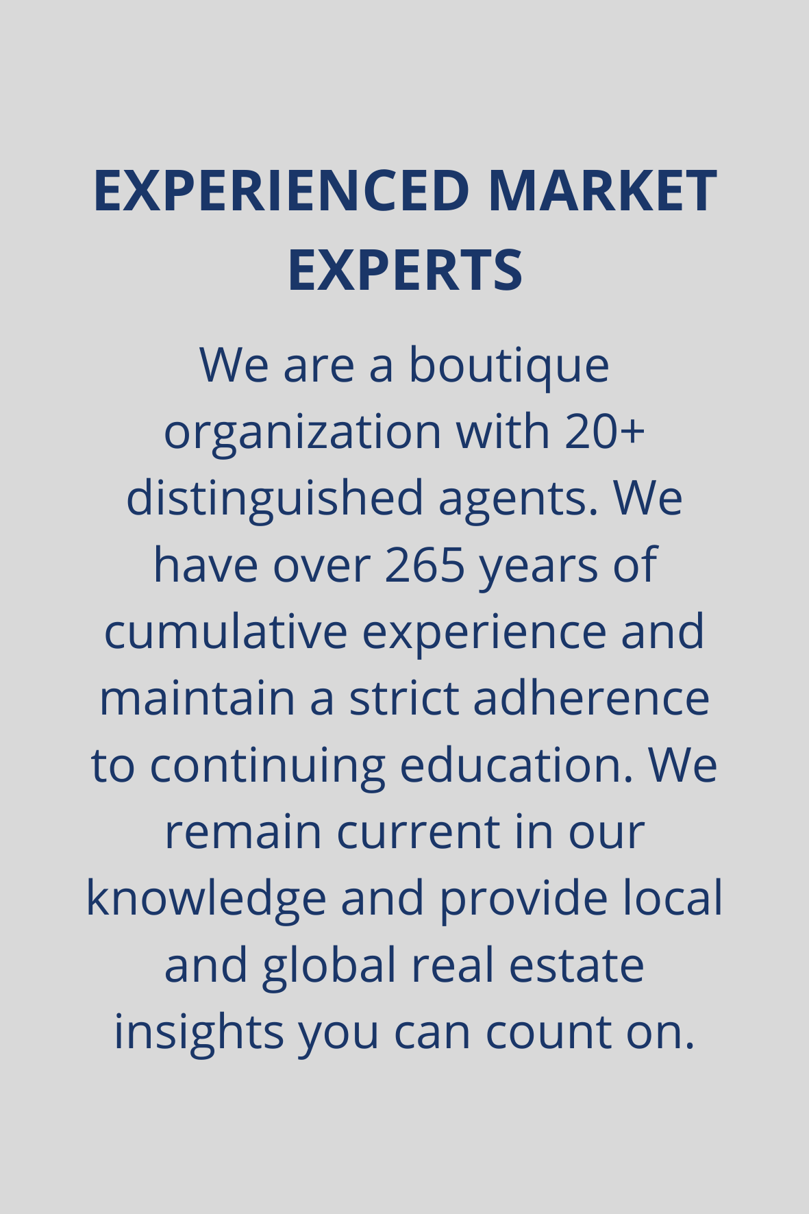 Experienced Market Experts