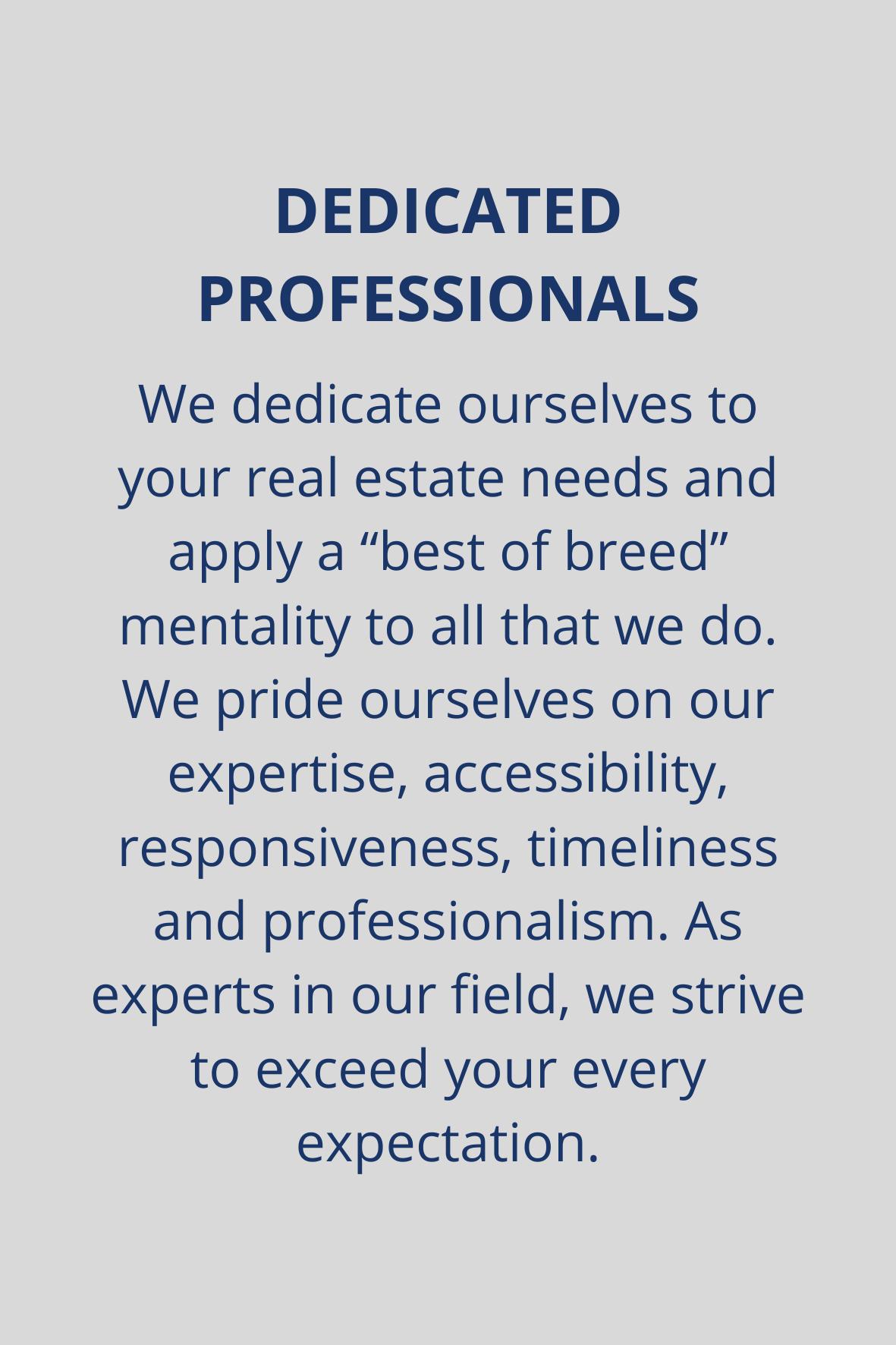 Dedicated Professionals
