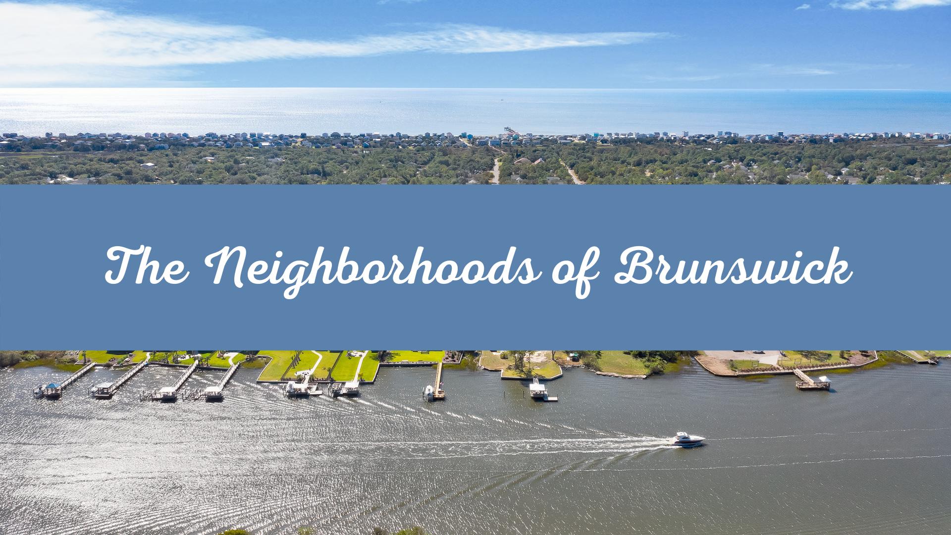 Neighborhoods of Brunswick