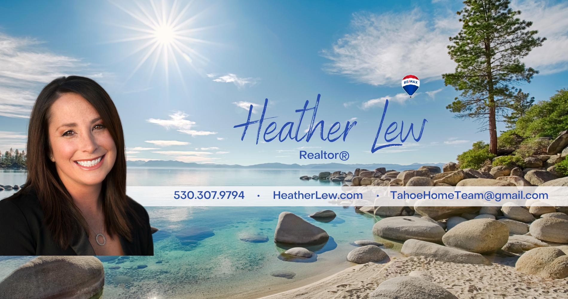 Heather Lew Sells The Lake Tahoe Area